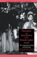 Narration and Description in the French Realist Novel: The Temporality of Lying and Forgetting - Reid, James H.
