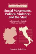 Social Movements, Political Violence, and the State: A Comparative Analysis of Italy and Germany