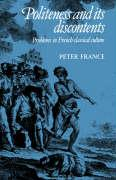 Politeness and Its Discontents: Problems in French Classical Culture
