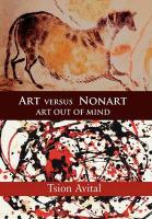 Art Versus Nonart: Art Out of Mind