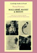 Mallarme, Manet and Redon: Visual and Aural Signs and the Generation of Meaning