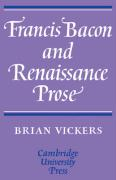 Francis Bacon and Renaissance Prose