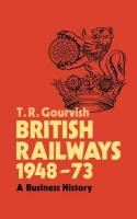 British Railways 1948 73: A Business History