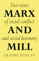 Marx and Mill: Two Views of Social Conflict and Social Harmony