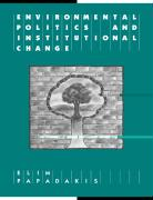 Environmental Politics and Institutional Change