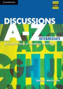 Discussions A-Z Intermediate: A Resource Book of Speaking Activities
