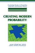 Creating Modern Probability: Its Mathematics, Physics and Philosophy in Historical Perspective