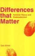 Differences That Matter: Feminist Theory and Postmodernism