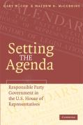 Setting the Agenda: Responsible Party Government in the U.S. House of Representatives