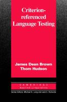 Criterion-Referenced Language Testing - Brown, James Dean; Hudson, Thom