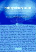 Making History Count: A Primer in Quantitative Methods for Historians