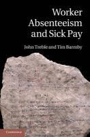 Worker Absenteeism and Sick Pay - Treble, John