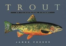 Trout: An Illustrated History