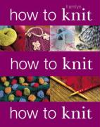 How to Knit - Ardley, Helen
