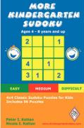 More Kindergarten Sudoku: 4x4 Classic Sudoku Puzzles for Kids