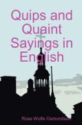 Quips and Quaint Sayings in English - Osmondson, Rose Wolfe