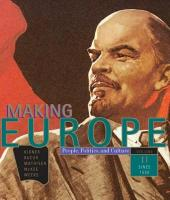 Making Europe: People, Politics, and Culture: Volume 2: Since 1550