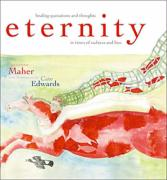 Eternity: Healing Quotations and Thoughts in Times of Sadness and Loss