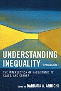 Understanding Inequality: The Intersection of Race/Ethnicity, Class, and Gender