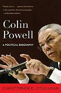 Colin Powell: A Political Biography (Biographies in American Foreign Policy) (Biographies American Foreigh Policy)