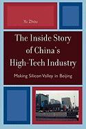 The Inside Story of China's High-Tech Industry: Making Silicon Valley in Beijing
