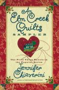 An ELM Creek Quilts Sampler: The First Three Novels in the Popular Series