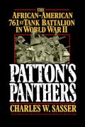 Patton's Panthers: The African-American 761st Tank Battalion in World War II