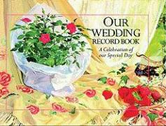 Our Wedding Record Book
