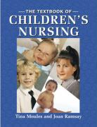 The Textbook of Children's Nursing - Moules, Tina; Ramsay, Joan