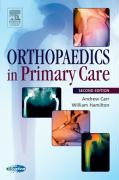 Orthopedics in Primary Care - Carr, Andrew; Hamilton, William