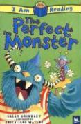 I Am Reading the Perfect Monster