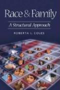 Race & Family: A Structural Approach - Coles, Roberta L.