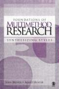 Foundations of Multimethod Research: Synthesizing Styles