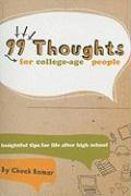 99 Thoughts for College-Age People: Insightful Tips for Life After High School