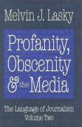 Profanity, Obscenity & the Media