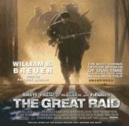 The Great Raid: Rescuing the Doomed Ghosts of Bataan and Corregidor - Breuer, William B.; Lawlor, Patrick Girard