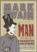 The Man That Corrupted Hadleyburg: And Other Stories - Twain, Mark