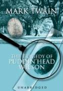 The Tragedy of Pudd'nhead Wilson - Twain, Mark