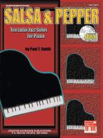 Salsa & Pepper: Ten Latin Jazz Solos for Piano
