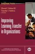 Improving Learning Transfer in Organizations