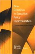 New Directions in Education Policy Implementation: Confronting Complexity - Honig, Meredith I.