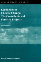 Economics of Climate Change: The Contribution of Forestry Projects
