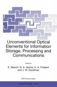 Unconventional Optical Elements for Information Storage, Processing and Communications