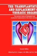The Transplantation and Replacement of Thoracic Organs