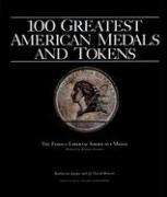 100 Greatest American Medals and Tokens