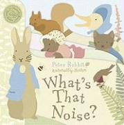 Peter Rabbit What's That Noise?