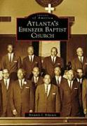 Atlanta's Ebenezer Baptist Church