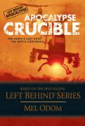 Apocalypse Crucible: The Earth's Last Days: The Battle Continues