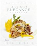 A Taste of Elegance: Culinary Signature Collection, Volume II Holland America Line