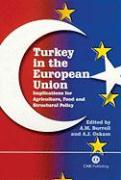 Turkey in the European Union: Implications for Agriculture, Food and Structural Policy